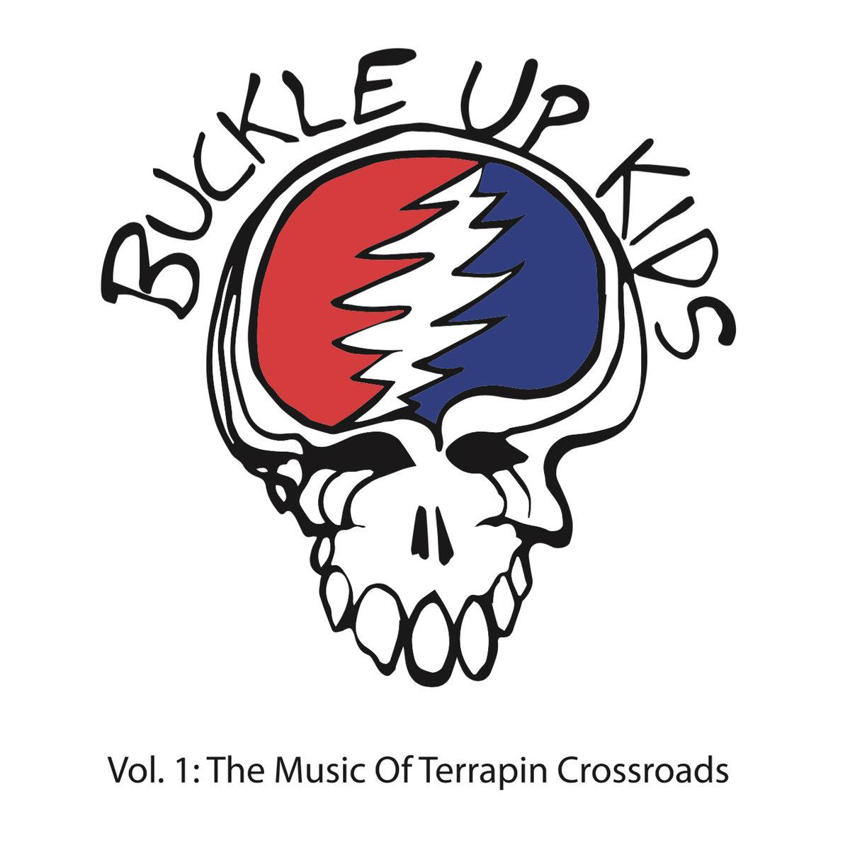 Terrapin Crossroads - Buckle Up Kids Volume 1