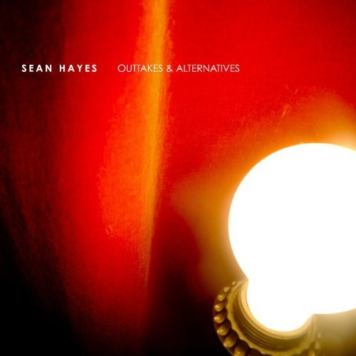 Sean Hayes - Outtakes and Alternatives