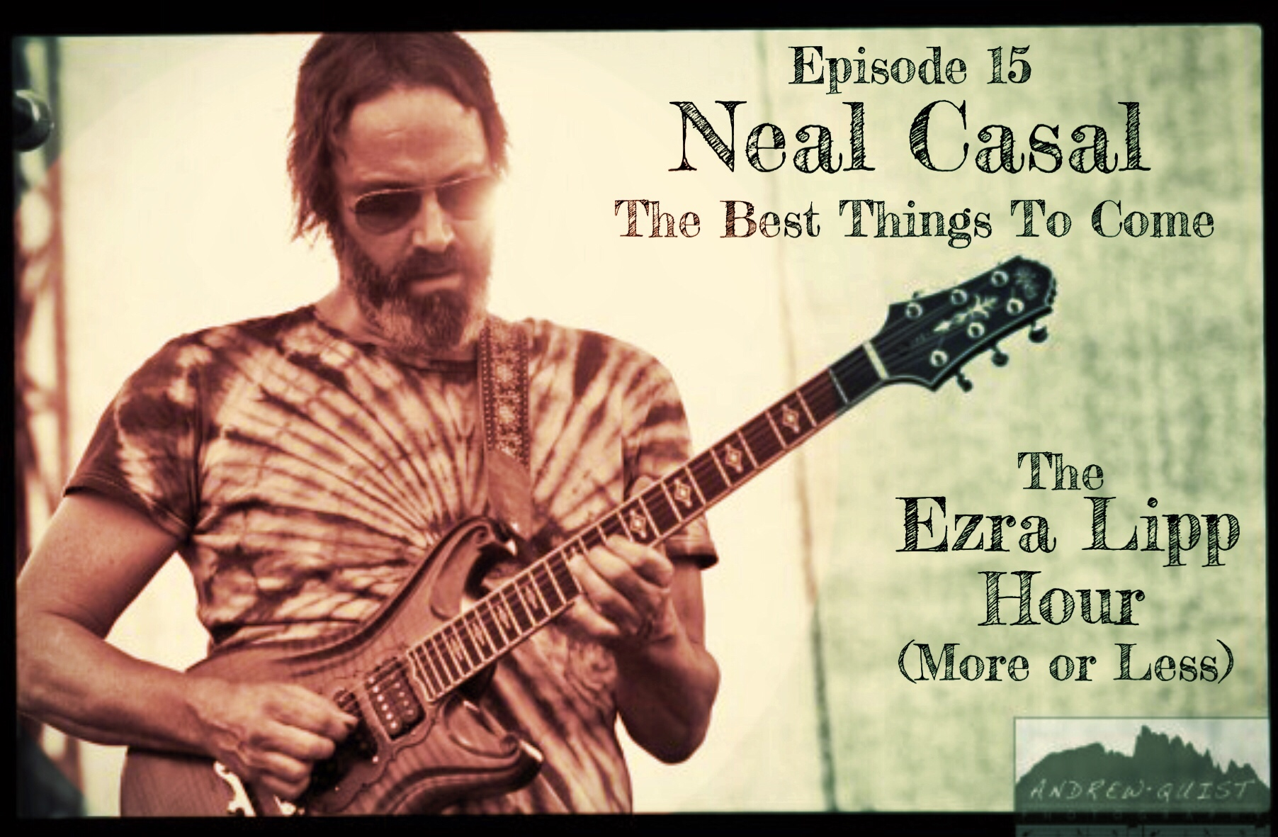 Neal Casal The Ezra Lipp Hour (More or Less) Episode 15 Podcast Interview Andrew Quist Photography.jpg