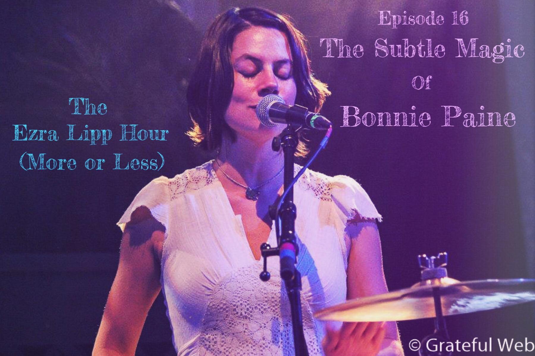 Bonnie Paine Ezra Lipp Hour (More or Less) Podcast Interview Conversation Elephant Revival.JPG