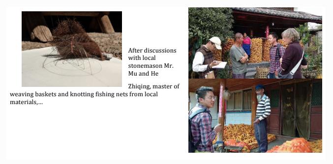 与当地石匠Mr. Mu和编织师傅 He Zhiqing商讨后……