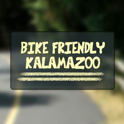 Copy of Bike Friendly Kalamazoo