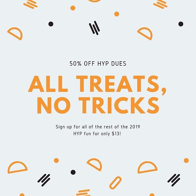 It's October, but the HYPsters have only treats up our sleeves! We're offering 50% off of our 2019 dues! Register today at: https://hartsvilleyp.org/membership