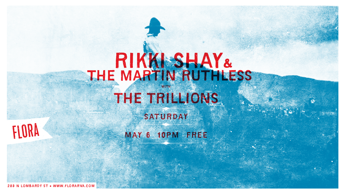Rikki Shay & The Martin Ruthless with The Trillions.