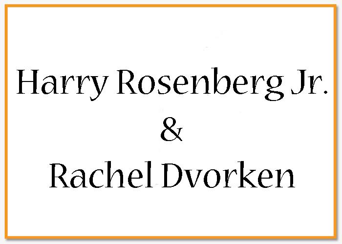 Harry Rosenberg & Rachel Dvorken.jpg