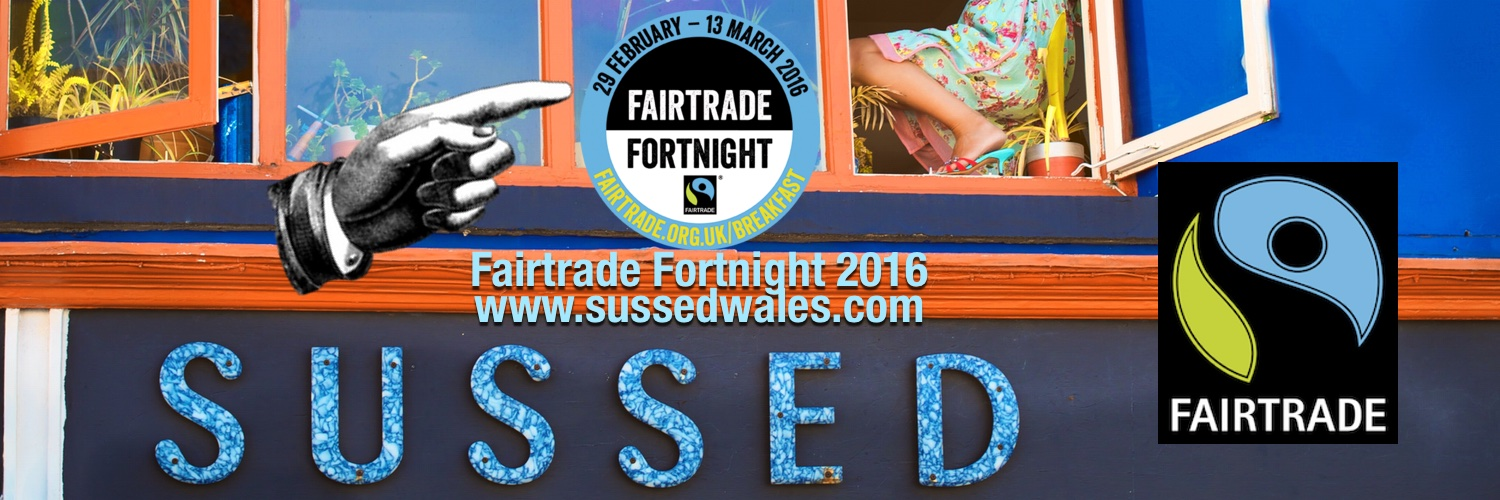 Fairtrade Fortnight at SUSSED