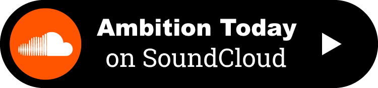 Ambition Today Podcast - Kevin Siskar - Soundcloud.png