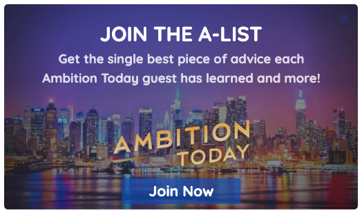Join the Ambition Today A-List .png