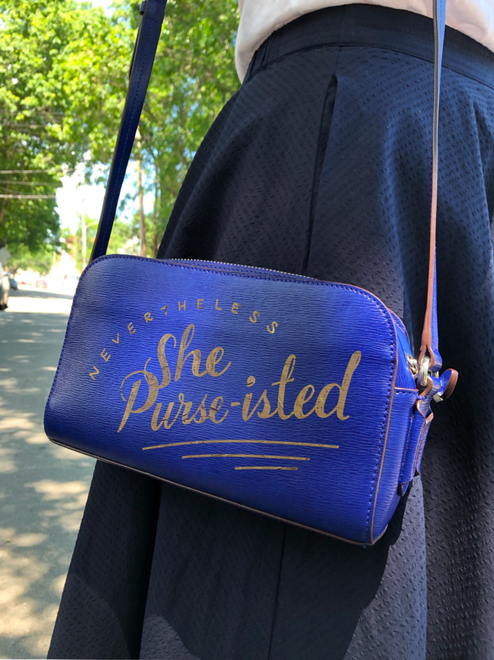 """Nevertheless, She Purse-isted"" Purse"