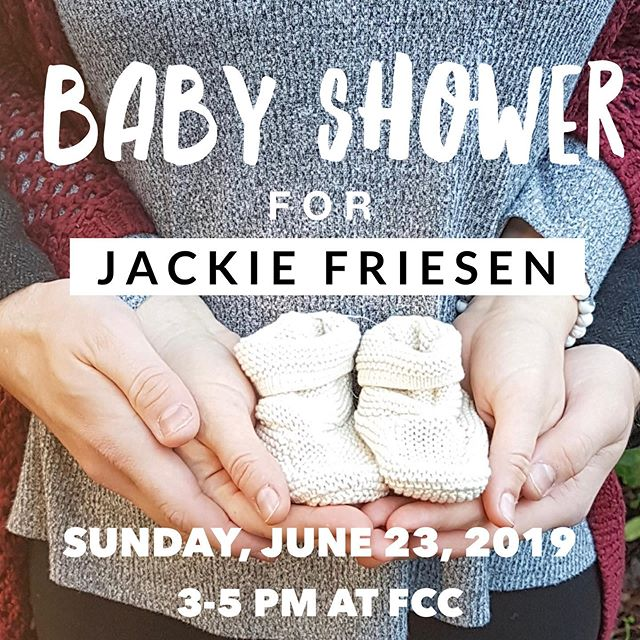 It's a baby shower for Jackie!  Come celebrate and bless Jackie @jackielise1 as she and @Kurt_friesen step in to this new season of life - the adventure of parenting!  The event is at FCC on June 23 from@3-5 pm. All the gift registry is over at our Facebook event - or contact @bloomwomen.fcc for info.  #babyshower #bloomwomen #bloomwomensministries