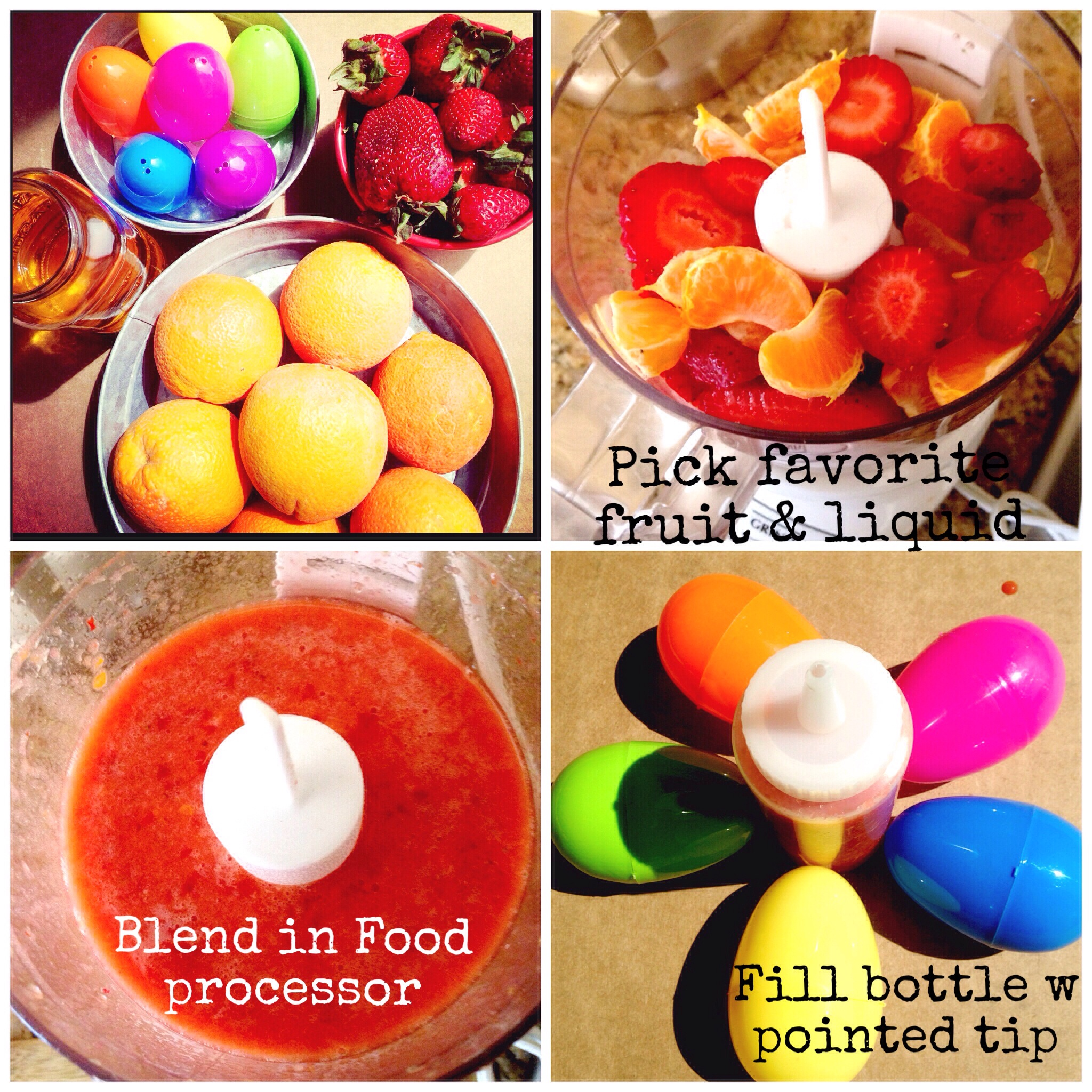 1. Blend Fruit & Juice 2. Fill piping bottle 3. fill washed egg 4. Put in freezer to set 5. Enjoy!