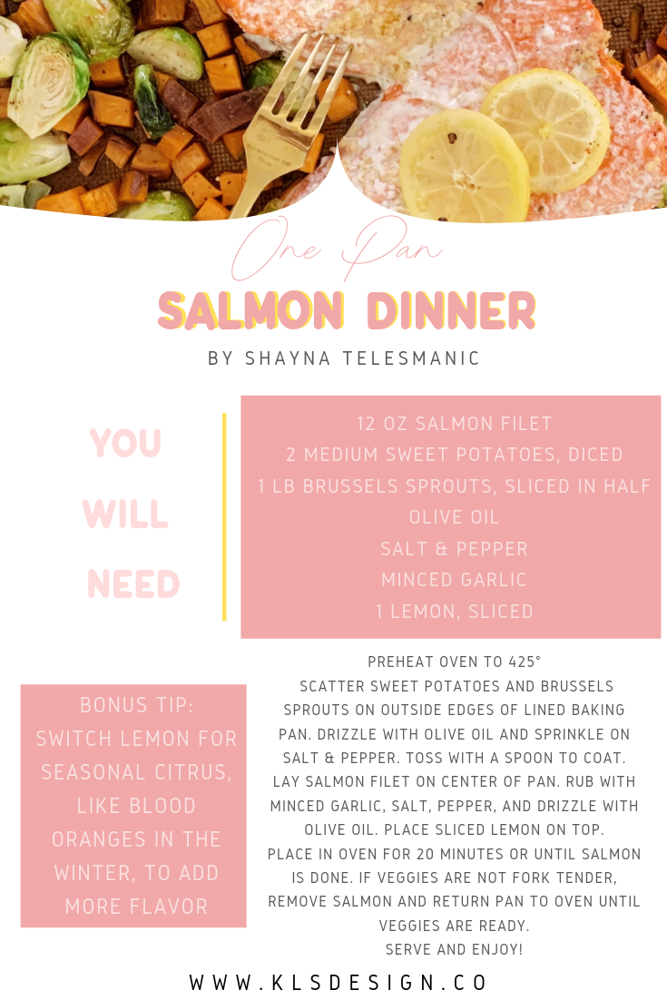 One Pan Salmond dinner- KLSD collaboration with ChefShayna.com