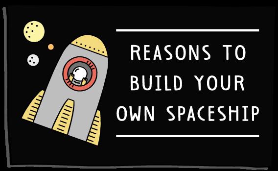 reasonstobuildspaceshipv2-button-(568x349).png