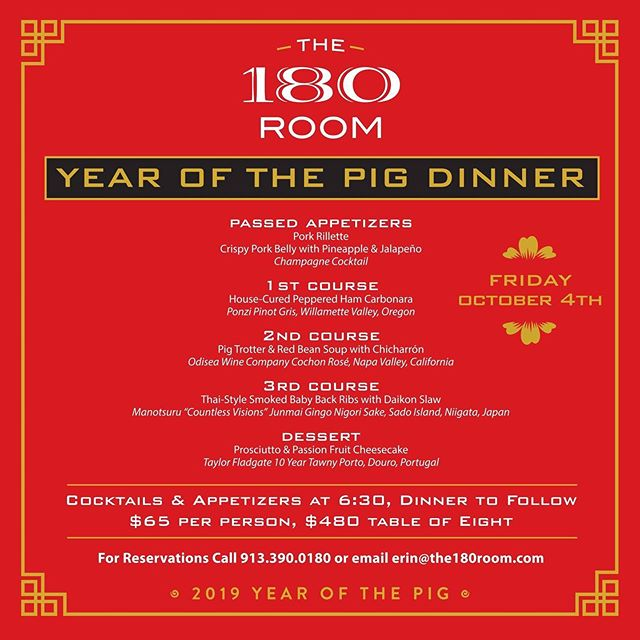 "Join us 10/4 as we host ""The Year of the Pig"" dinner at The 180 Room. Seats are limited so call today! 913-390-0180"