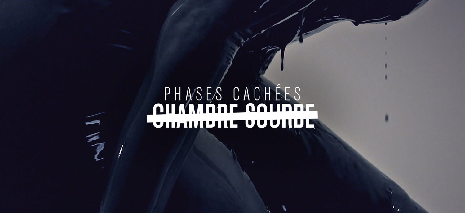 Phases Cachées | Chambre Sourde