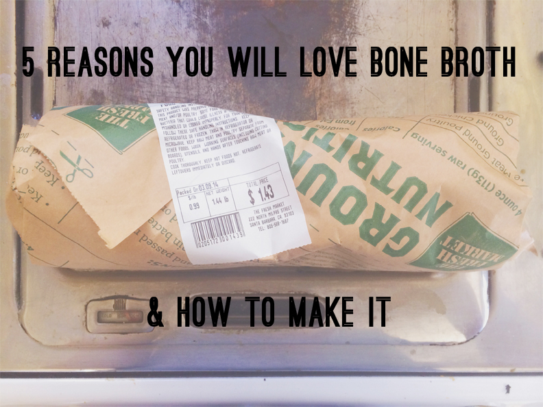Madeline Nutrition — 5 Reasons You WIll Love Bone Broth (& How To Make It)