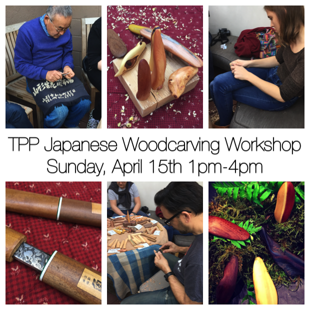 TPP Japanese Woodcarving Wkshp 4.15.18.png