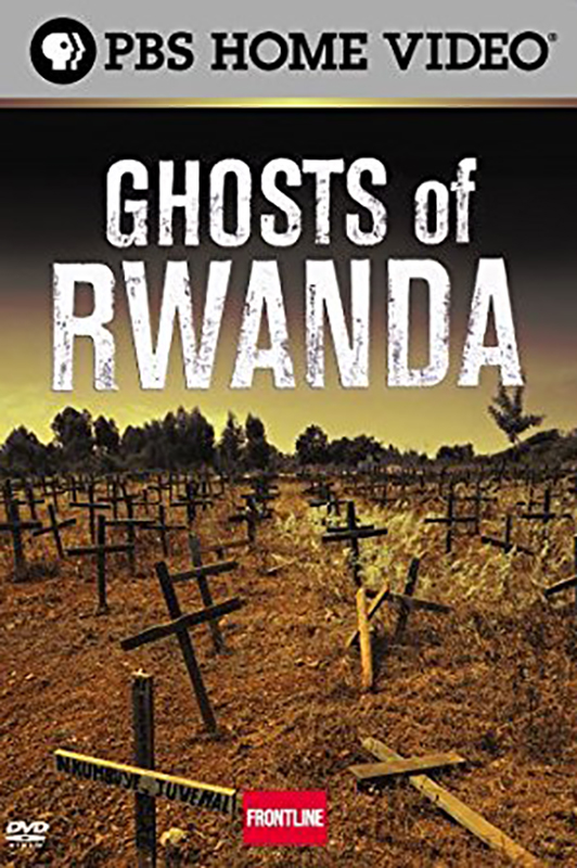 Ghosts of Rwanda (2004)  Dupont Columbia Award Robert F. Kennedy Award for International Reporting