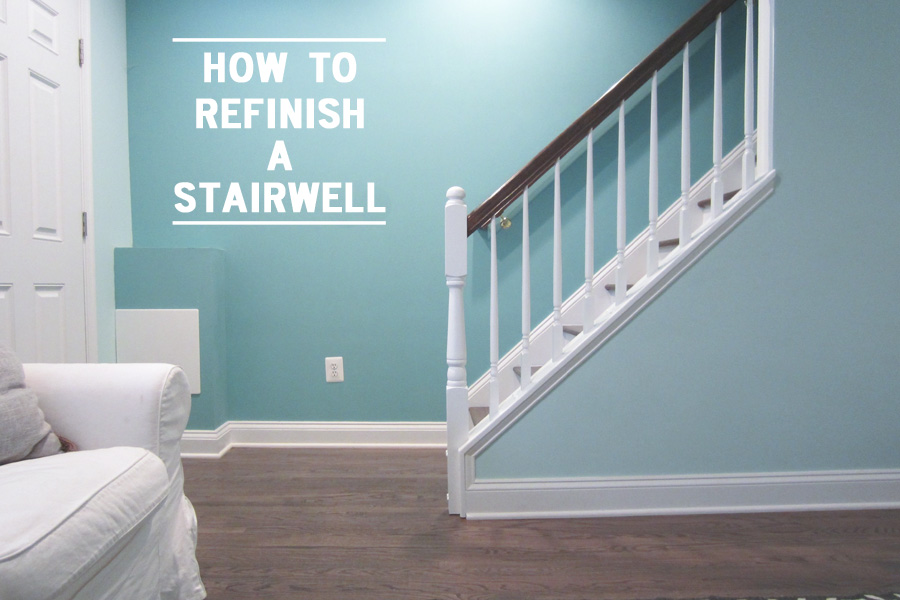 How to refinish a stairwell