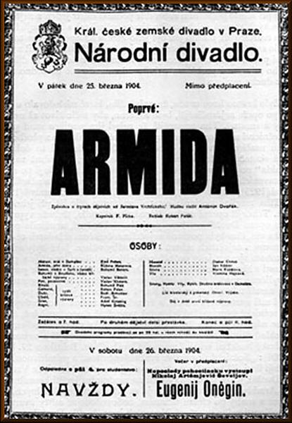 Poster announcing  Armida 's premiere at the National Theatre. Source:  www.antonindvorak.cz