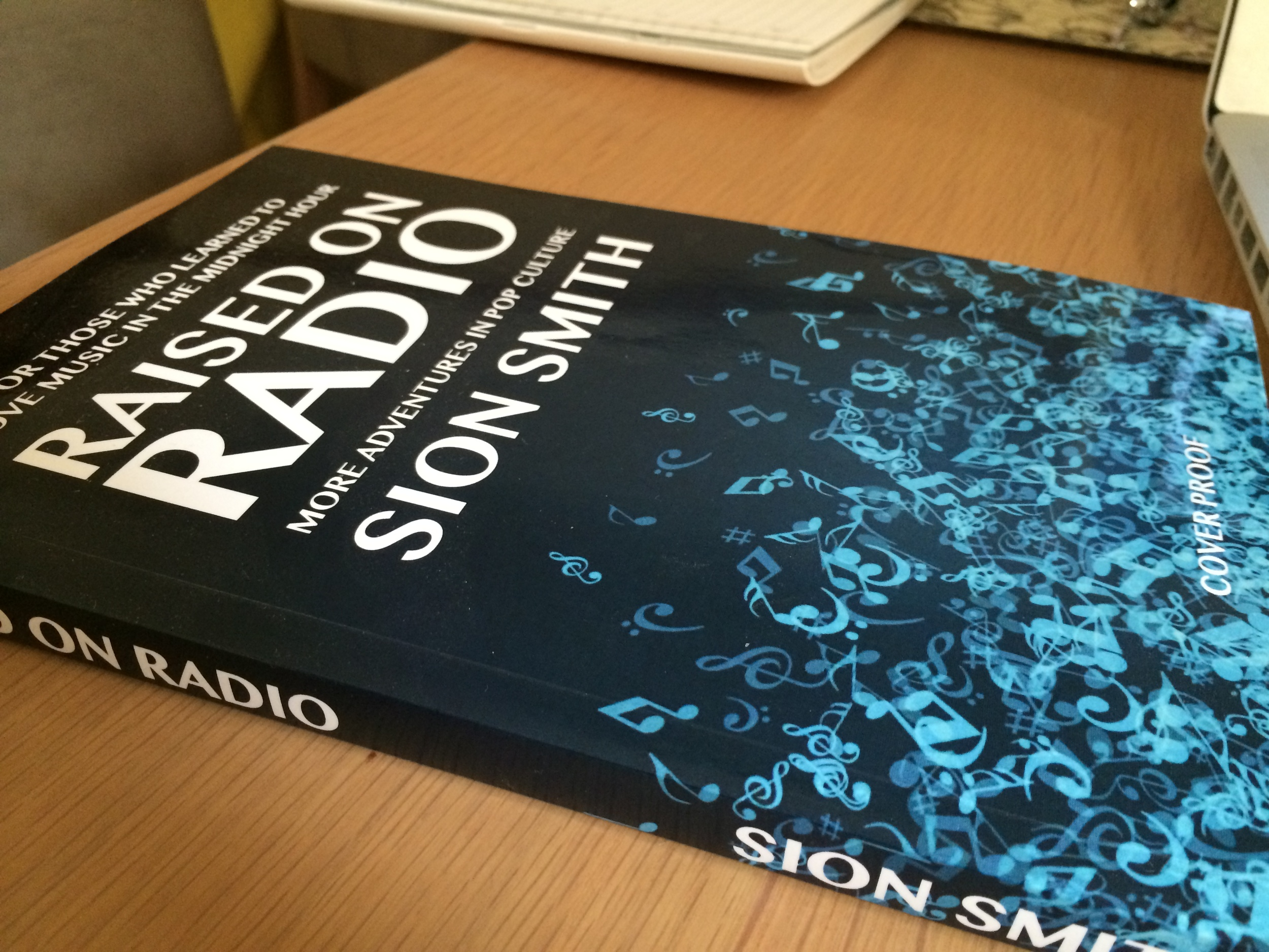 See how Raised on Radio exists in the real world - as a working proof copy anyway.