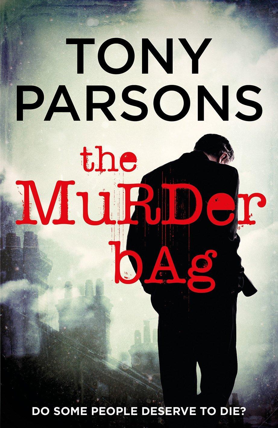 Tony Parsons The Murder Bag
