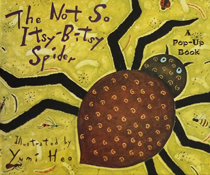 The Not So Itsy-Bitsy Spider, Piggy Toe Press, 1999