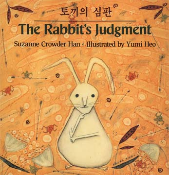 The Rabbit's Judgment, by Suzanne Crowder Han, Henry Holt, 1994    review   Publishers Weekly    Kirkus