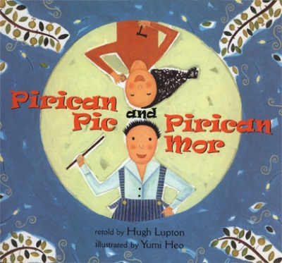 Prican Pic and Prican Mor, by Hugh Lupton, Barefoot Books, 2003
