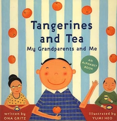 Tangerines and Tea, by Ona Gritz, Harry Abrams, 2005    Review   Kirkus