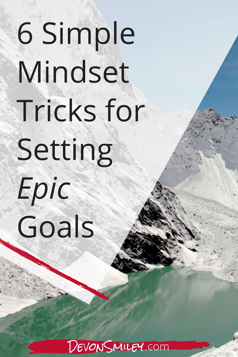 Have the right mindset when setting your business goals
