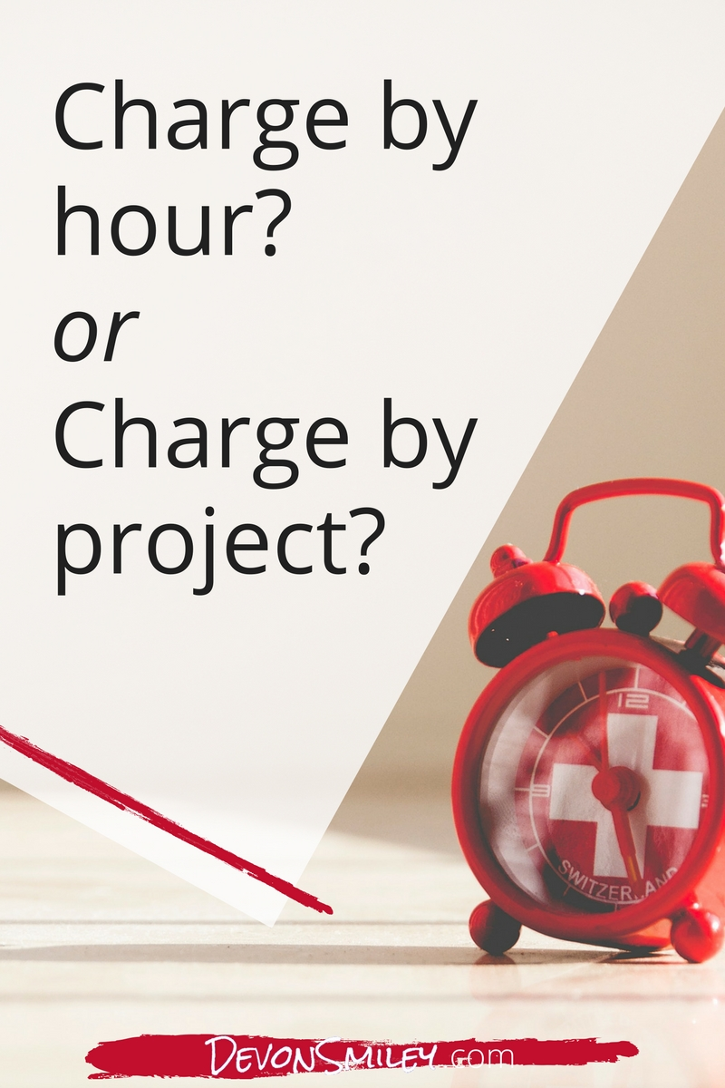 should you price by the hour or by project