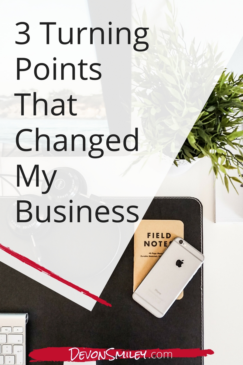 life decisions that changed my business