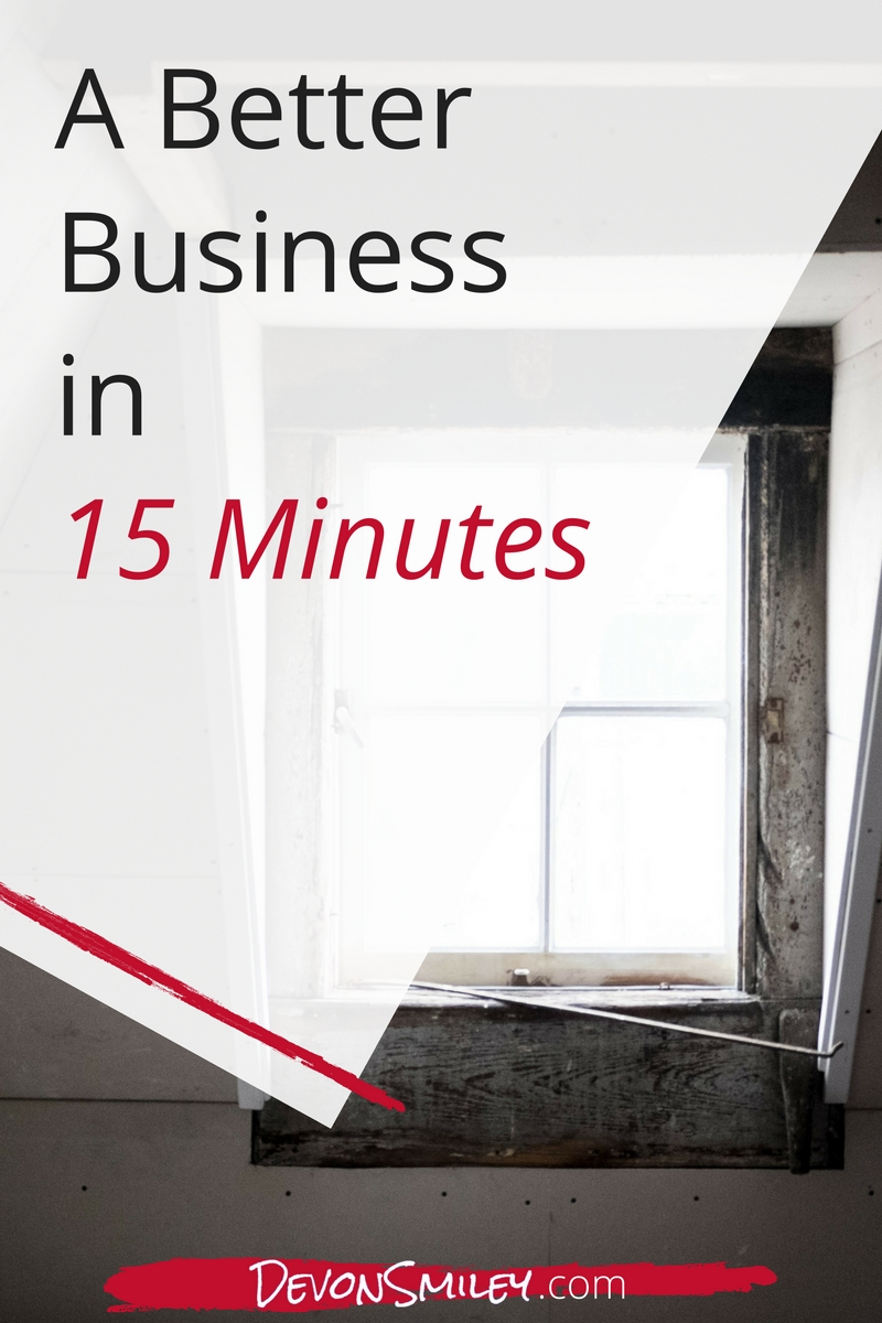 Improve Your Business in 15 Minutes a Day