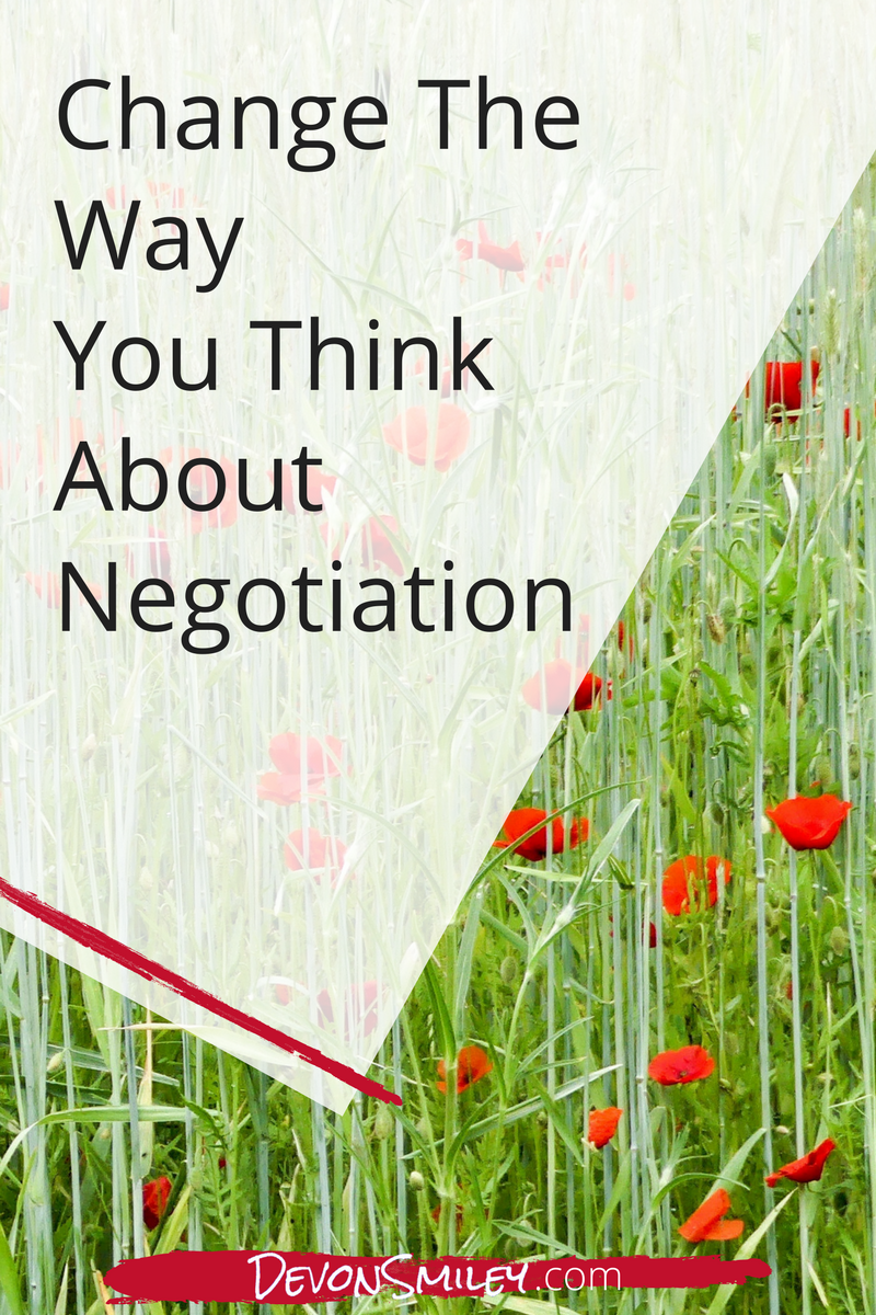 change the way you think about negotiation so that you can get better results