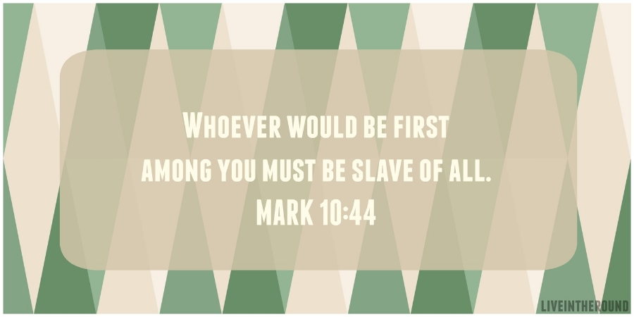 Mark 10:44