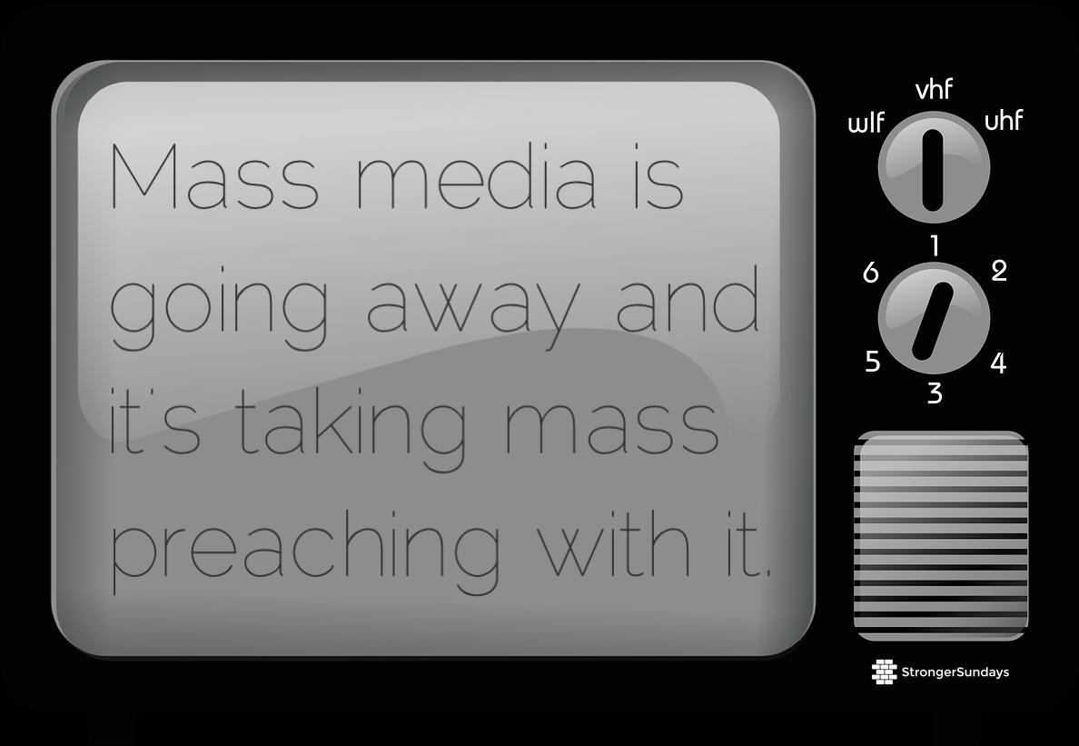 mass media preaching.png