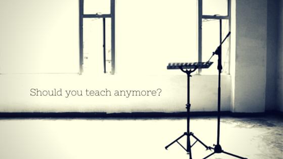 should you teach