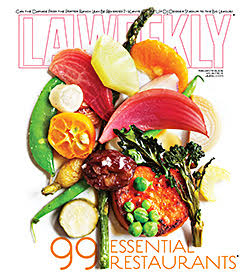 LA WEEKLY : 99 Essential Restaurants  2016