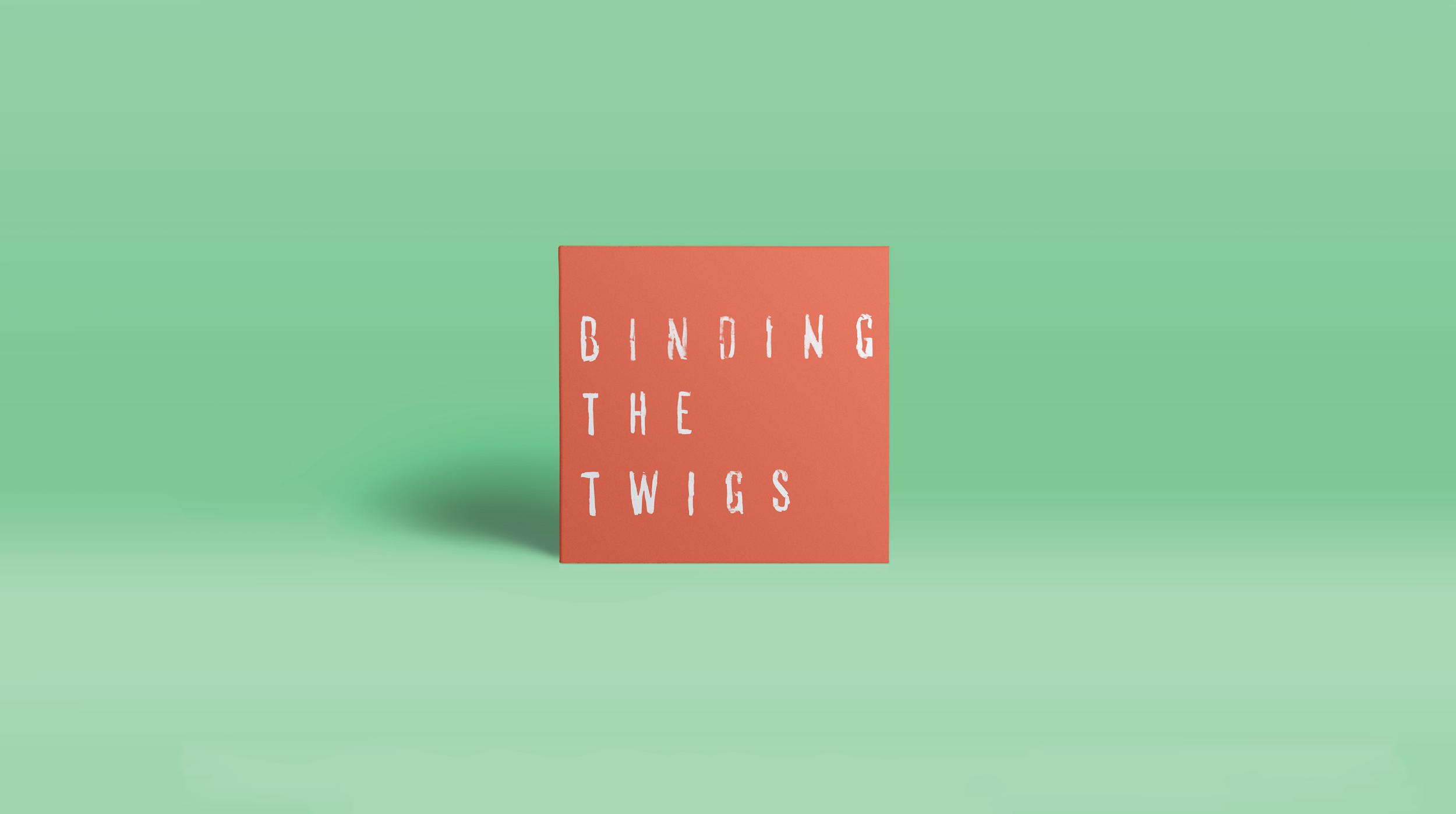 Binding the Twigs: Typography & Design