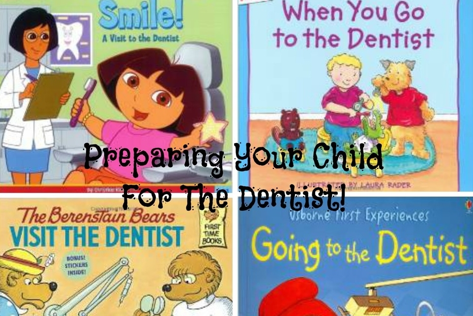 Tips for preparing your child for the dentist -