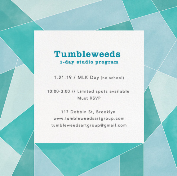 Email for details: tumbleweedsartgroup@gmail.com