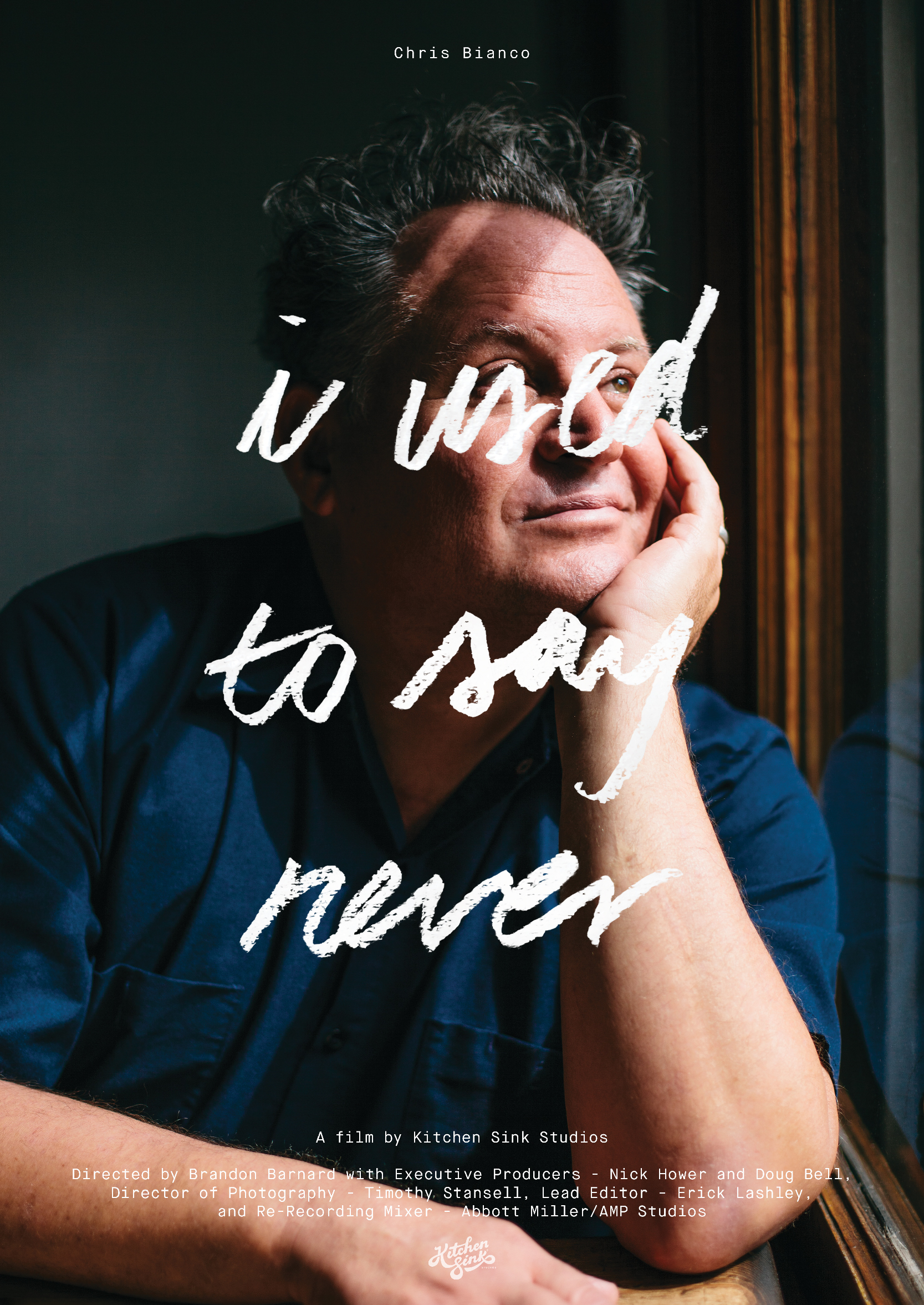 "Film poster for ""I Used to Say Never,"" a short documentary about Chris Bianco."