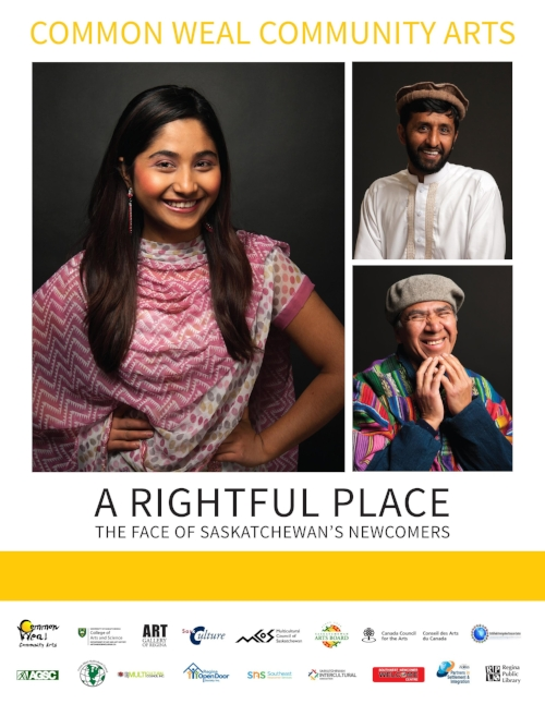 A Rightful Place - The Face of Saskatchewan's NewcomersHeritage Gallery from September 21 - December 31 , 2017Opening: Thursday, September 21 @ 7:30pmPresented by Common Weal Community Arts