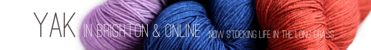 YAK is a destination for knitters and the hub of the knitting and crochet community online and in Brighton.  We're embracing the approaching summer here at YAK and have just expanded our range to include light and airy Kalinka linen, Life in the Long Grass Fine Sock and much more. Check out what's on offer by clicking the banner above and join the YAK community on Facebook and Ravelry.