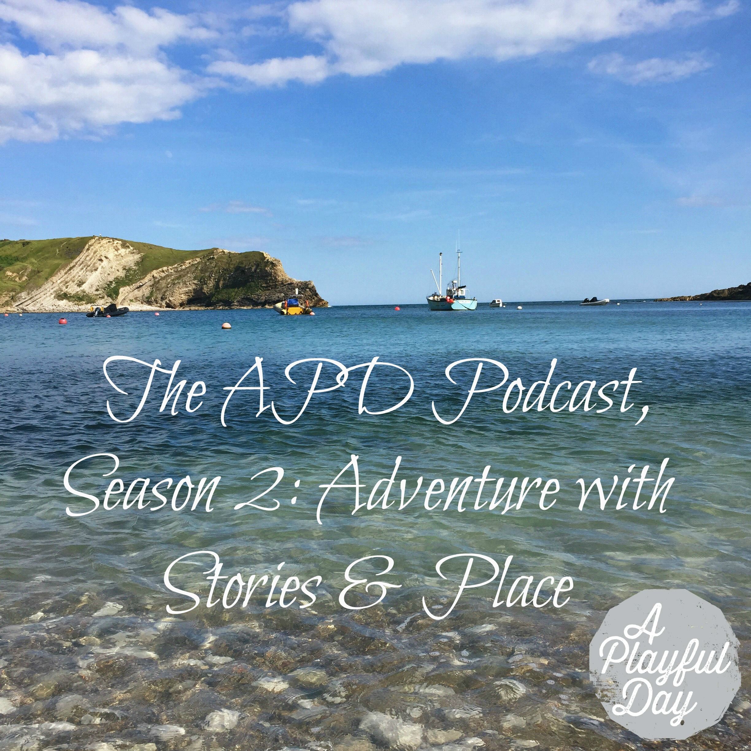 The APD Podcast, Season 2: Adventure with Stories & Place