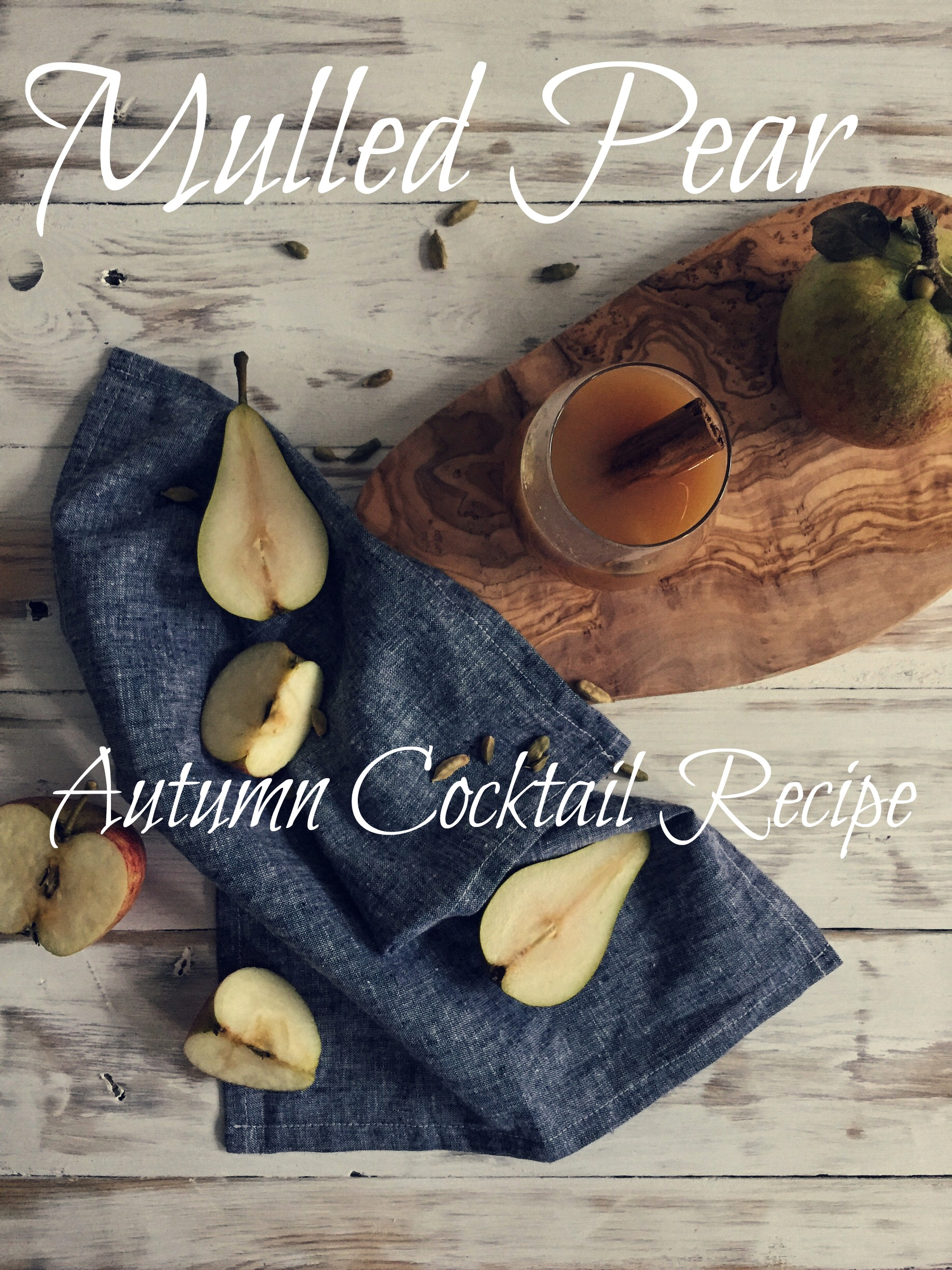 Mulled Pear Autumn Cocktail Recipe