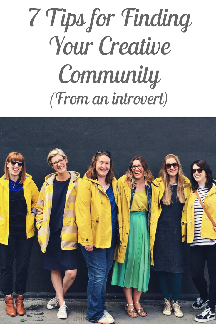 7 Tips for Finding Your Creative Community (from an introvert)