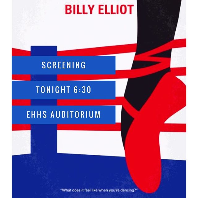 Congratulations to EHHS' new cast of Billy Elliot! Don't forget we will be doing a screening of the Broadway Production at 6:30 in the auditorium!  All cast members are called, see you there!