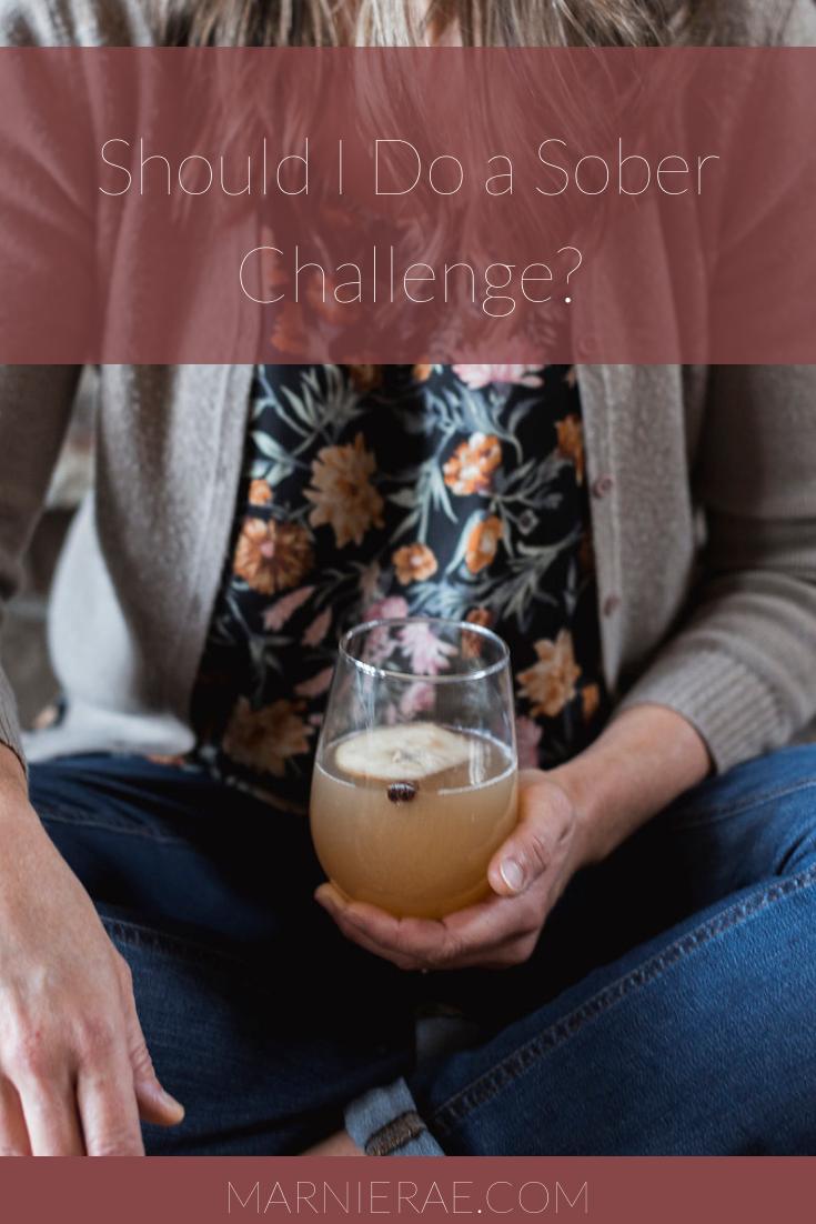 Should i do a sober challenge marnie rae